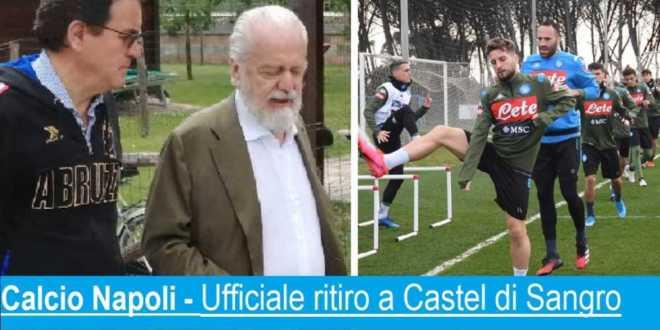 Calcio Napoli – Il 24 agosto inizia il ritiro a Castel di Sangro