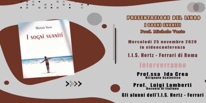 Al Liceo di Scienze Applicate e Istituto Tecnico Tecnologico Hertz – Ferrari di Roma, il prossimo 25 novembre con lo Scrittore Michele Vario, si terrà il dibattito sugli scandali concorsuali